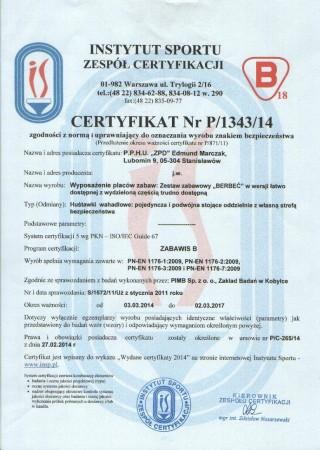 Certyfikat zgodności z PN EN 1176 Plac Zabaw Berbeć